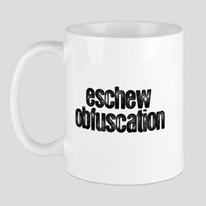 """Eschew Obfuscation"" Mug"