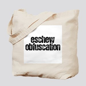"""Eschew Obfuscation"" Tote Bag"