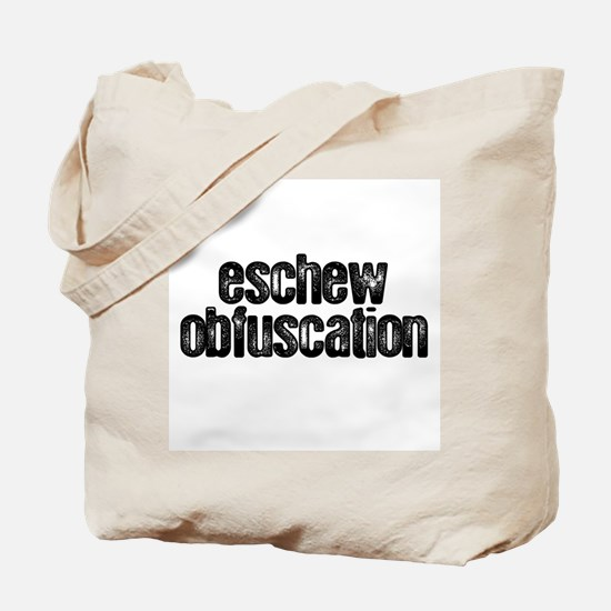 """Eschew Obfuscation"" Tote Bag"