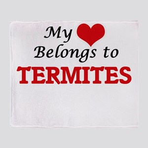 My heart belongs to Termites Throw Blanket