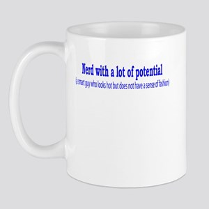 Nerd with a lot of potential Mug
