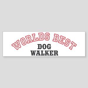 Worlds Best Dog Walker Bumper Sticker