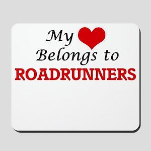 My heart belongs to Roadrunners Mousepad