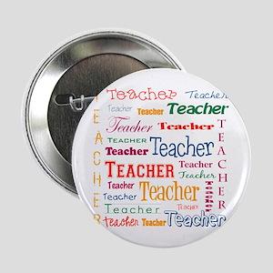 """Teacher Teacher Teacher 2.25"""" Button"""