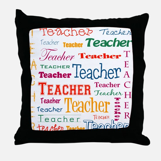 Teacher Teacher Teacher Throw Pillow
