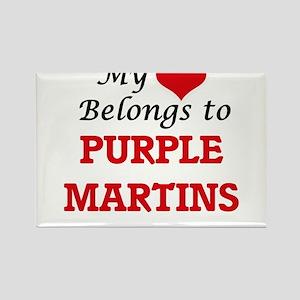 My heart belongs to Purple Martins Magnets
