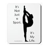 Gymnastics Mousepad - Life