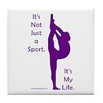 Gymnastics Tile Coaster - Life quote