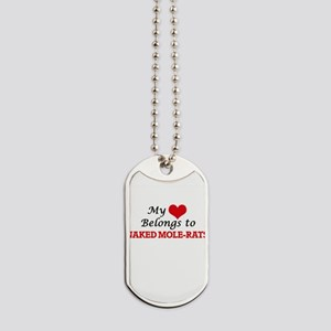 My heart belongs to Naked Mole-Rats Dog Tags