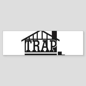 The trap house Bumper Sticker
