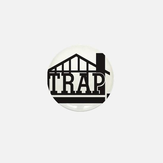 The trap house Mini Button