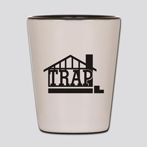 The trap house Shot Glass