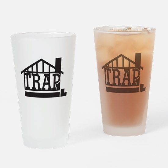 The trap house Drinking Glass