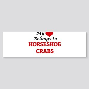 My heart belongs to Horseshoe Crabs Bumper Sticker