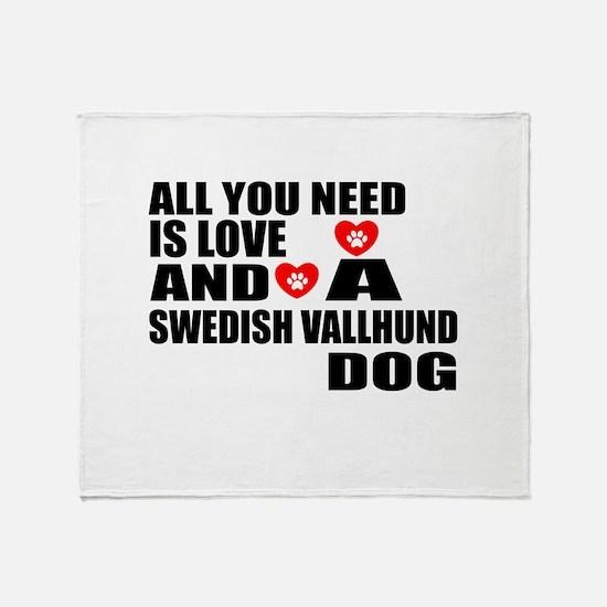 All You Need Is Love Swedish Vallhun Throw Blanket