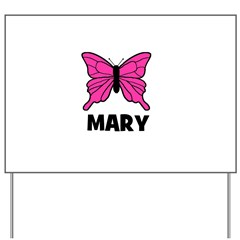 Butterfly - Mary Yard Sign