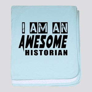 I Am Historian baby blanket