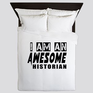 I Am Historian Queen Duvet