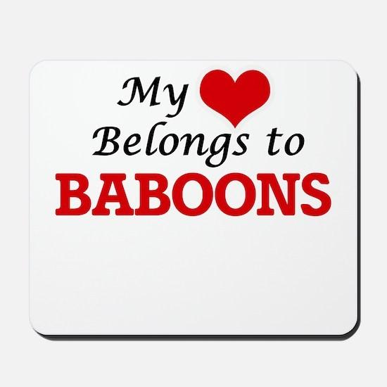 My heart belongs to Baboons Mousepad