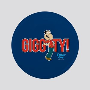 """Family Guy Giggity 3.5"""" Button"""