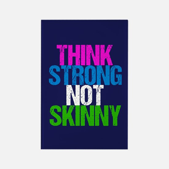 Strong Not Skinny Rectangle Magnet