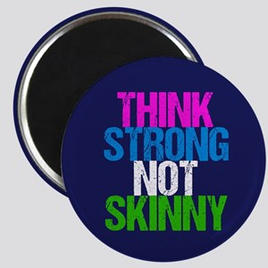 Strong Not Skinny Magnet