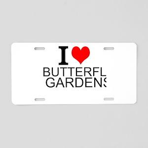 I Love Butterfly Gardens Aluminum License Plate