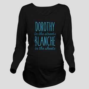 Dorothy in the Stree Long Sleeve Maternity T-Shirt