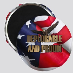 DEPLORABLE AND PROUD Magnet