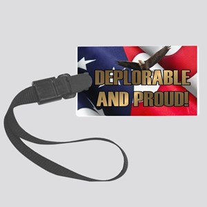 DEPLORABLE AND PROUD Large Luggage Tag