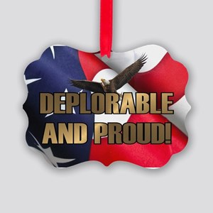 DEPLORABLE AND PROUD Picture Ornament