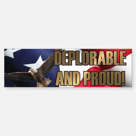 DEPLORABLE AND PROUD Sticker (Bumper)