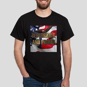 DEPLORABLE AND PROUD Dark T-Shirt