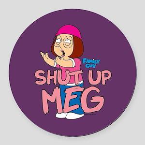Family Guy Shut Up Meg Round Car Magnet