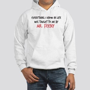 Mr. Feeny Taught Me Hooded Sweatshirt