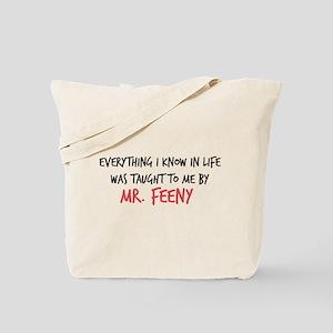 Mr. Feeny Taught Me Tote Bag
