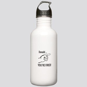 Donald ... You're Fired! Water Bottle