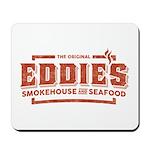 Eddie's Smokehouse & Seafood Mousepad