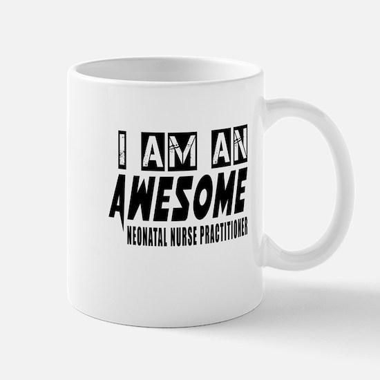 I Am NEONATAL NURSE Mug