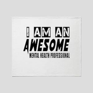 I Am Mental Health Professional Throw Blanket