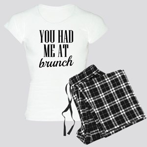 You had me at brunch funny Women's Light Pajamas