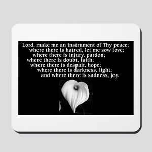 Prayer of St. Francis with Calla Lily Mousepad