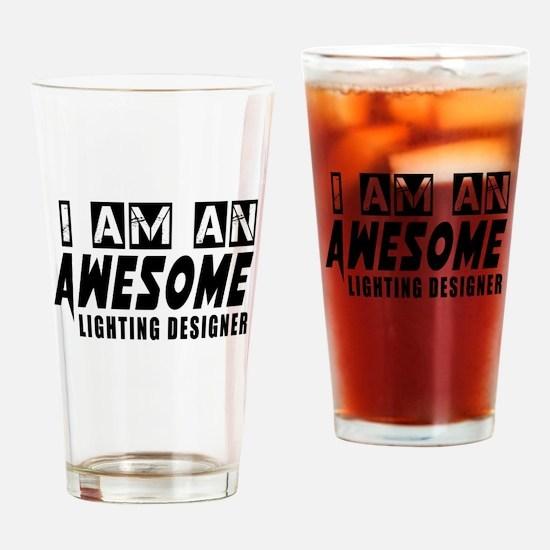 I Am Lighting designer Drinking Glass