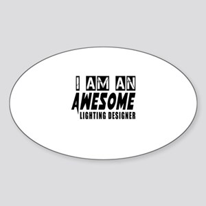 I Am Lighting designer Sticker (Oval)