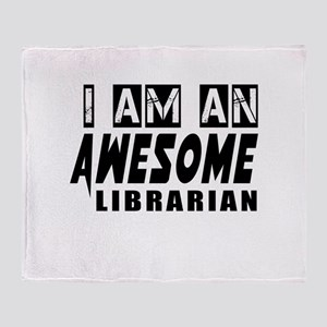 I Am Librarian Throw Blanket