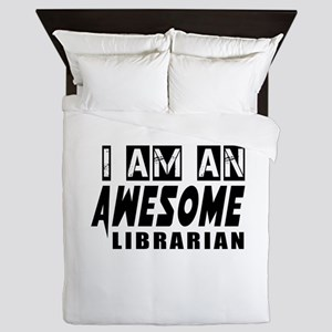 I Am Librarian Queen Duvet
