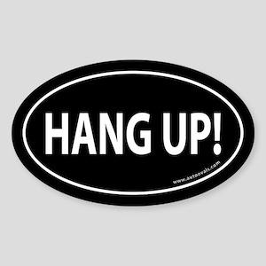 HANG UP Auto Sticker -Black (Oval)