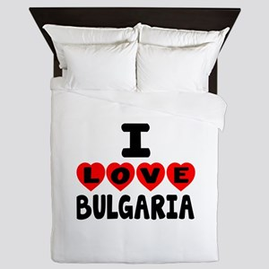 I Love Bulgaria Queen Duvet