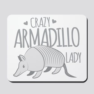 Crazy Armadillo lady Mousepad