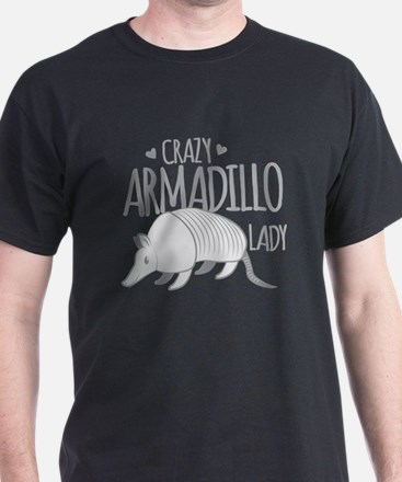 Crazy Armadillo lady T-Shirt